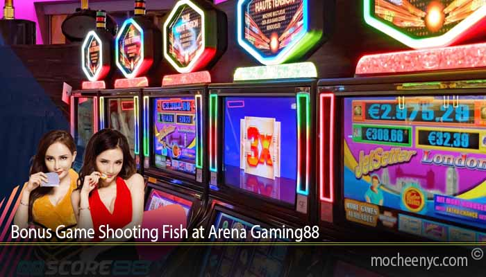 Bonus Game Shooting Fish at Arena Gaming88